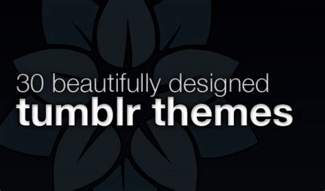 tumblr theme generator easy top 5 best tumblr theme generator for a customize account