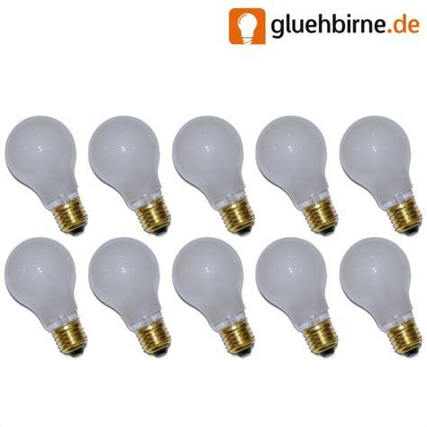 glühbirnen matt 10 x gl 252 hbirne 15w e27 matt gl 252 hle 15 watt gl 252 hbirn