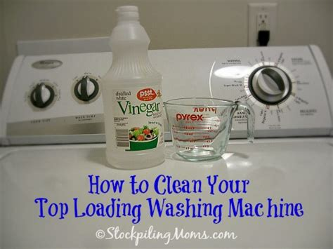 how to clean a washing machine cleaning the inside of how to clean your top loading washing machine