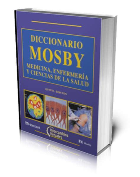 diccionario m dico el idioma de las ciencias de la salud sitio de odontologia diccionario mosby de medicina
