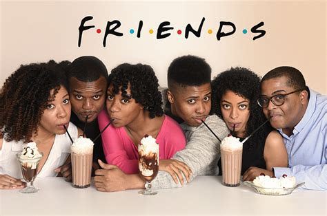 the color of friendship cast if the cast of friends were black
