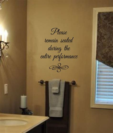 vinyl walls for bathrooms bathroom humor please remain seated during the entire