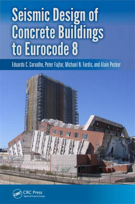 seismic principles books seismic design of concrete buildings to eurocode 8 crc