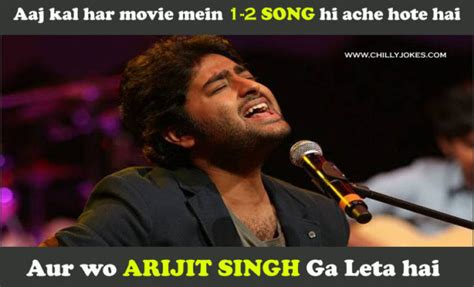 song by arijit arijit singh s song chillyjokes