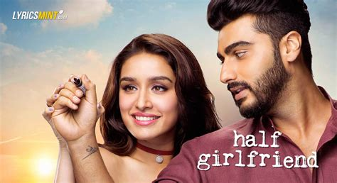 half girlfriend 2017 movie mp3 songs full album download half girlfriend all songs lyrics with quotes videos