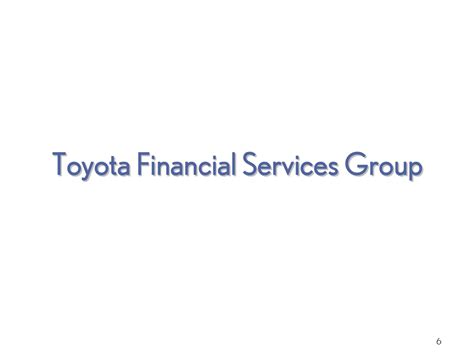 Toyota Financial Toyota Financial Services 6