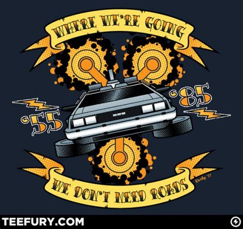 geek gear back to the future shirt we don t need roads