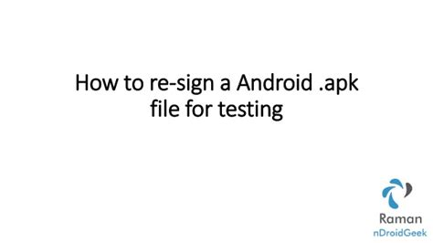 android distribute apk for testing how to re sign a android apk file for app testing
