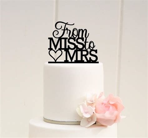 bridal shower cake toppers from miss to mrs bridal shower cake topper custom cake