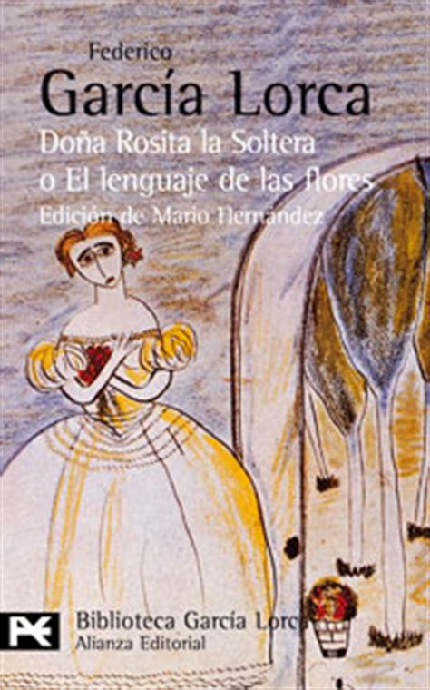 libro doa rosita la soltera do 241 a rosita la soltera o el lenguaje de las flores los sue 241 os de mi prima aurelia dialnet