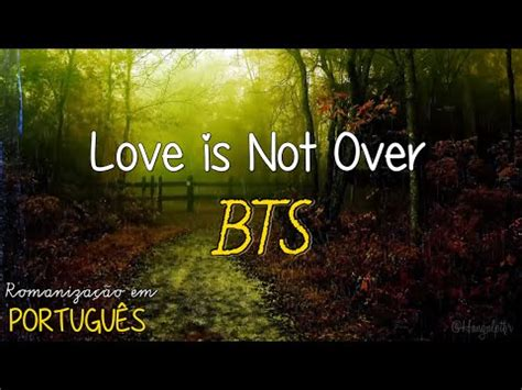 download mp3 bts love is not over bts love is not over full edition romaniza 231 227 o