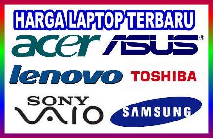 Harga Laptop Merk Xp daftar harga laptop atau notebook baru di pasaran