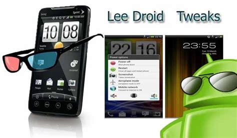 themes for htc evo 3d tweaking and customizing the htc evo 3d with leedroid