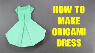 How To Make A Paper Dress - how to make origami dress version 2 easy origami