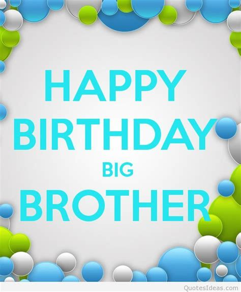 Big Birthday Quotes Birthday Quotes For Brother Quotesgram