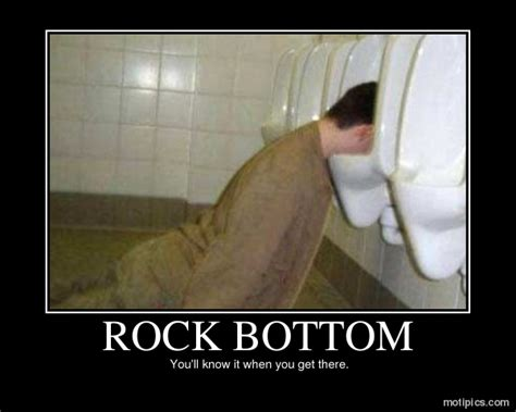 Rock Bottom Meme - rock bottom motipics com