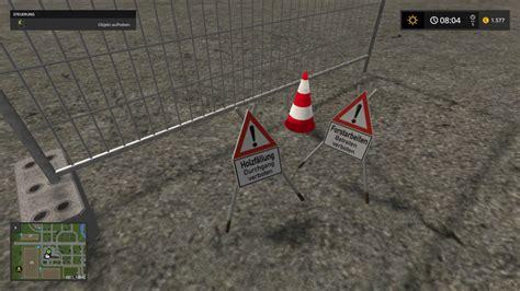 Baustellenschild Auf Auto Gefallen by Ls 17 Forstobjekte Greifbar Bewegbar V 1 01 Tools Mod