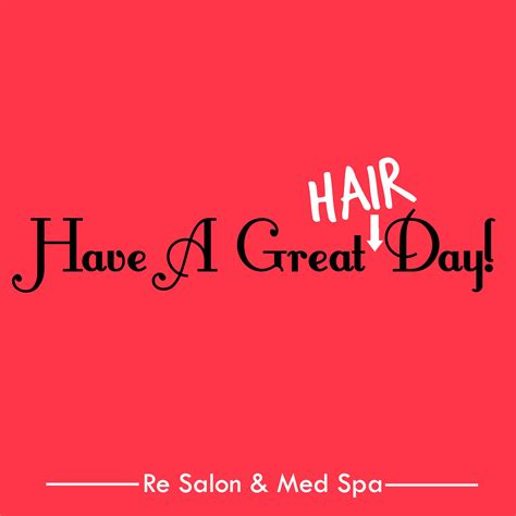 is there a haurdressers day good hair quotes re salon med spa charlotte nc
