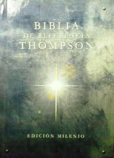 gratis libro e biblia de referencia thompson rvr 1960 milenio para leer ahora biblias