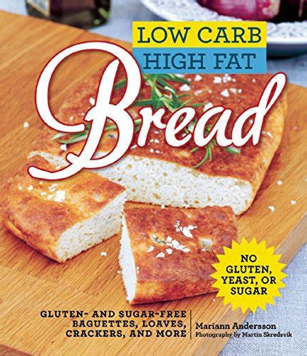 low carb bread and baking 2018 edition books the how can it be gluten free cookbook volume 2 bread