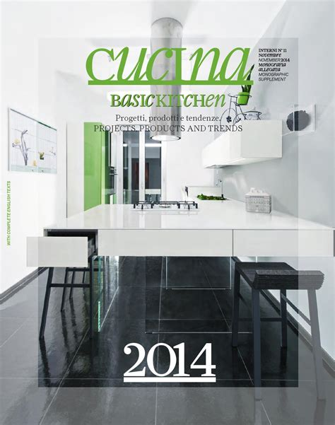interni cucina interni annual cucina 2014 by interni magazine issuu