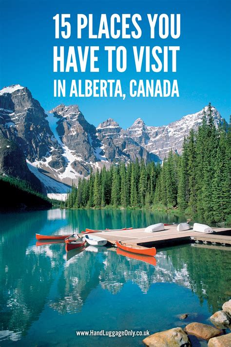 places you have to visit in the us 15 beautiful places you have to visit in alberta canada
