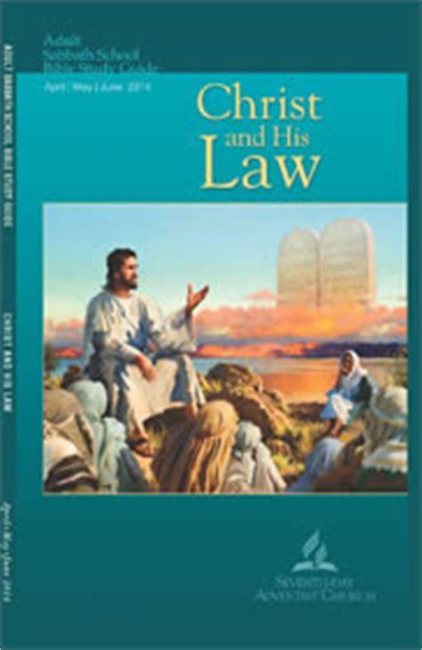 Laws In Christ S Day Sabbath School Lesson 1 2014b