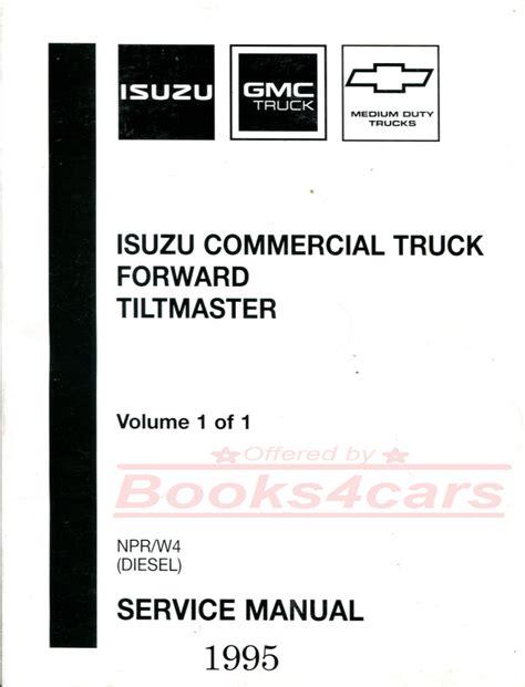 how to download repair manuals 1995 gmc 1500 electronic toll collection shop manual npr w4 service repair 1995 isuzu gmc book chevrolet truck forward ebay