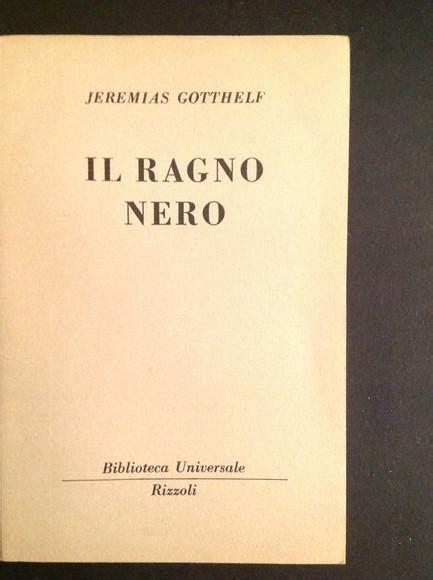 libreria rizzoli on line il ragno nero da jeremias gotthelf rizzoli brossura