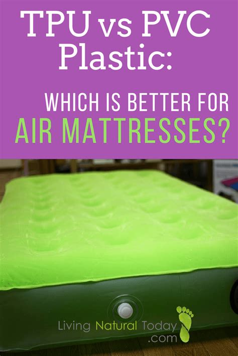 tpu vs pvc plastic which is better for air mattresses
