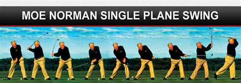 single plane golf swing grip moe norman golf moe norman single plane swing moe