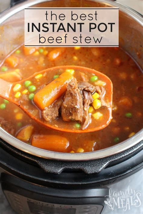 best beef for stew the best instant pot beef stew family fresh meals