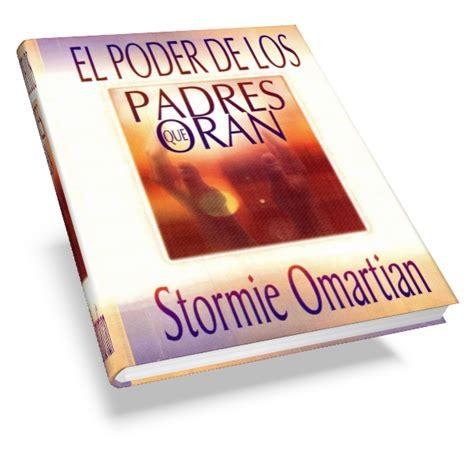 poder de los padres 0789909367 el poder de los padres que oran stormie omartian freelibros