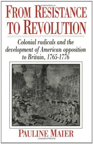 of the american resistance you are the one we been waiting for books from resistance to revolution colonial radicals and the