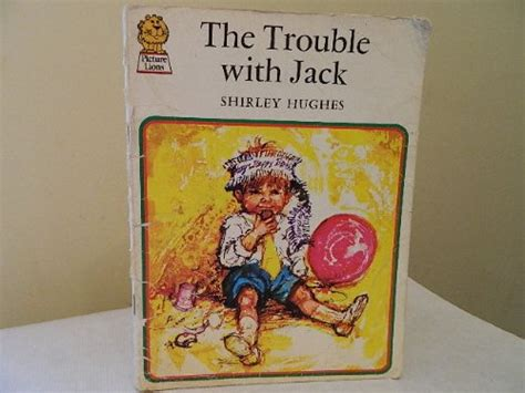children s books reviews the trouble with jack bfk