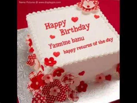 Happy Birthday To Yasmine Banu   YouTube