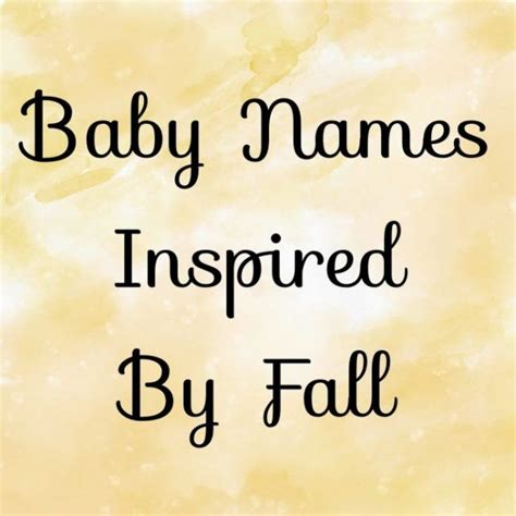 names inspired by 27 baby names inspired by fall baby gizmo