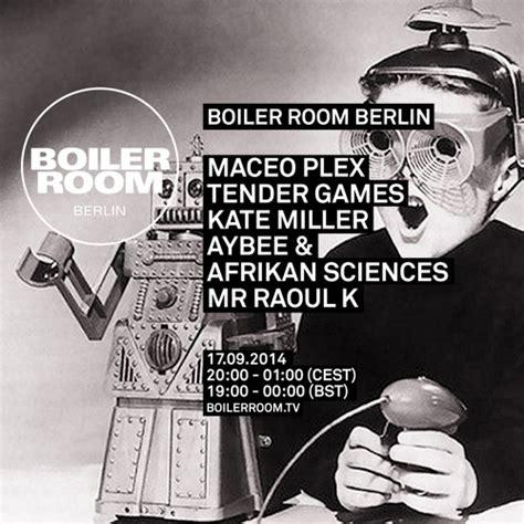 boiler room soundcloud maceo plex boiler room berlin dj set by boiler room free listening on soundcloud