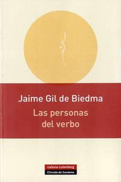 libro las personas del verbo las personas del verbo jaime gil de biedma comprar libro en fnac es