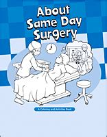 same day surgery a coloring activities book