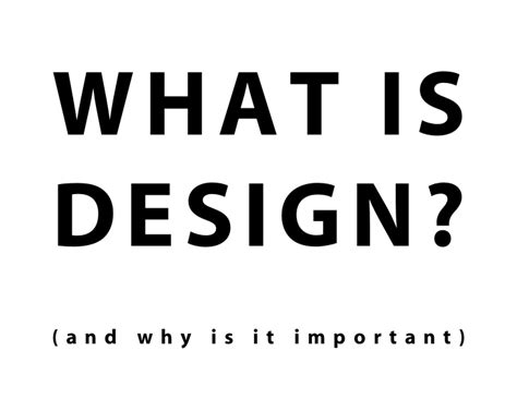 design is important what is design