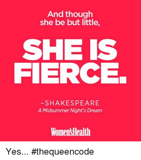 and though she be but little she is fierce tattoo and though she be but she is fierce shakespeare a