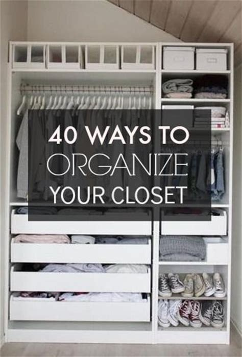 Easy Ways To Organize Your Closet by 40 Easy Ways To Organize Your Closet From
