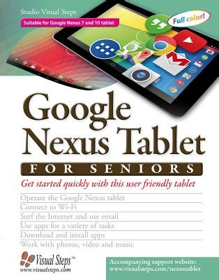 google nexus tablet for seniors: get started quickly with