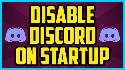 discord disable auto start how to disable discord on startup 2017 quick easy