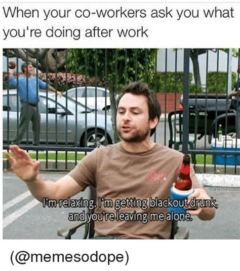 Drunk At Work Meme - funny work memes of 2017 on sizzle nurse meme