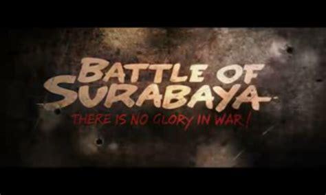 film perjuangan surabaya film quot battle of surabaya quot di hari pahlawan 10 november