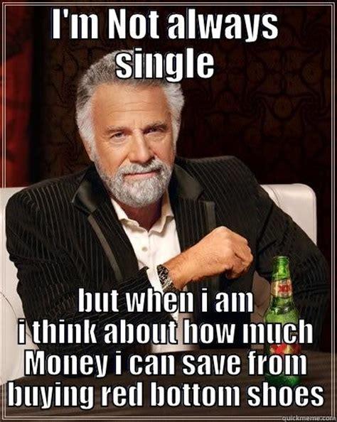 single life quickmeme