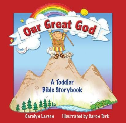the birth of god in you ebook our great god ebook a toddler bible storybook carolyn