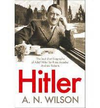 hitler biography book flipkart hitler a short biography a n wilson 9780007413508